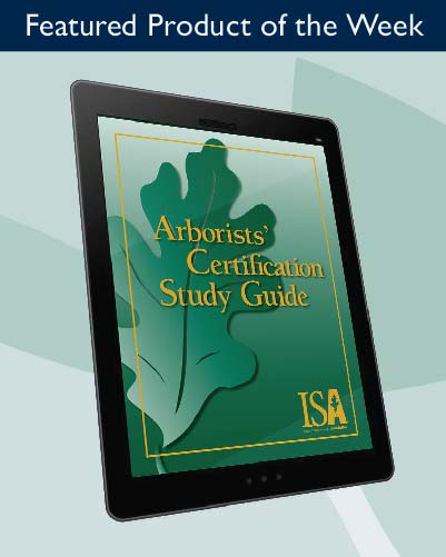 New Digital Version of Arborist Certification Study Guide Now Available